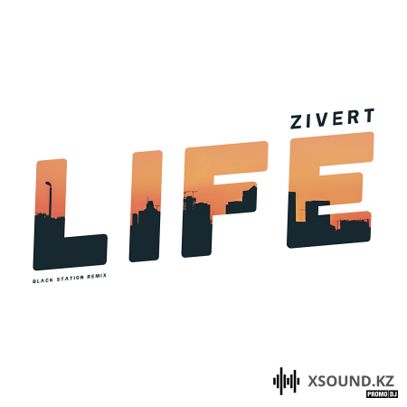Zivert - Life (Black Station Remix)