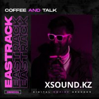Eastrack - Coffee And Talk