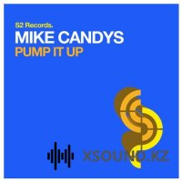 Mike Candys - Pump It Up
