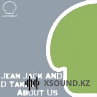 Jean Jeak  &  D.takerz - About Us (Bollo Remix)