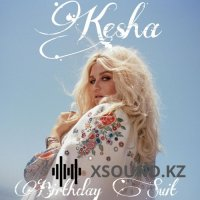 Kesha - Birthday Suit