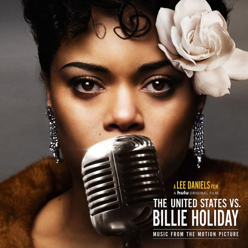 "Andra Day - Tigress & Tweed (Music from the Motion Picture ""The United States vs. Billie Holiday"")  (2021)"